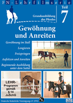 DVD – Grundausbildung des Pferdes – Gewöhnung und Anreiten, FN-Lehrfilmserie Teil 7