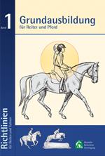 Buch – Grundausbildung für Reiter und Pferd, Richtlinien für Reiten und Fahren, Bd.1